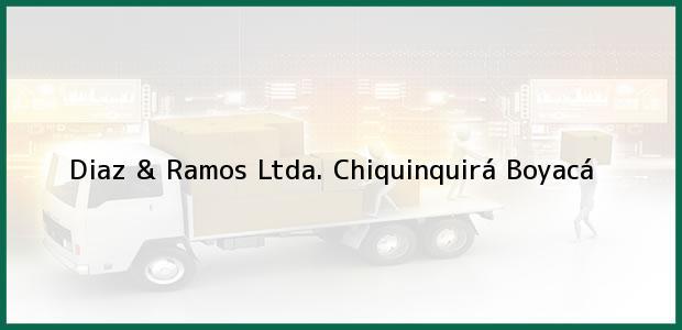 Teléfono, Dirección y otros datos de contacto para Diaz & Ramos Ltda., Chiquinquirá, Boyacá, Colombia