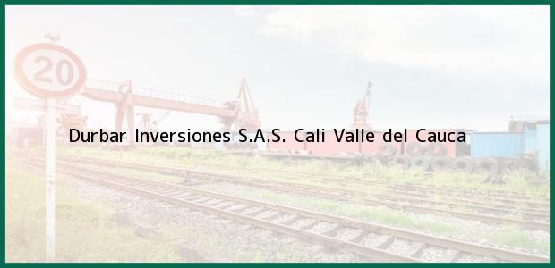 Teléfono, Dirección y otros datos de contacto para Durbar Inversiones S.A.S., Cali, Valle del Cauca, Colombia