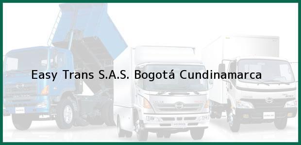Teléfono, Dirección y otros datos de contacto para Easy Trans S.A.S., Bogotá, Cundinamarca, Colombia