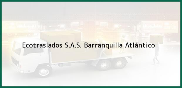 Teléfono, Dirección y otros datos de contacto para Ecotraslados S.A.S., Barranquilla, Atlántico, Colombia