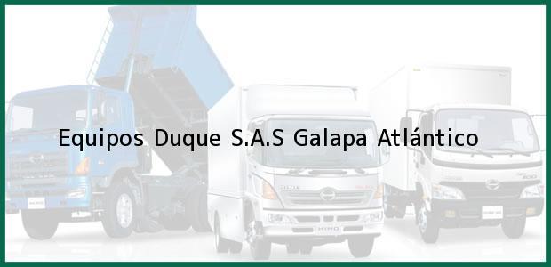 Teléfono, Dirección y otros datos de contacto para Equipos Duque S.A.S, Galapa, Atlántico, Colombia