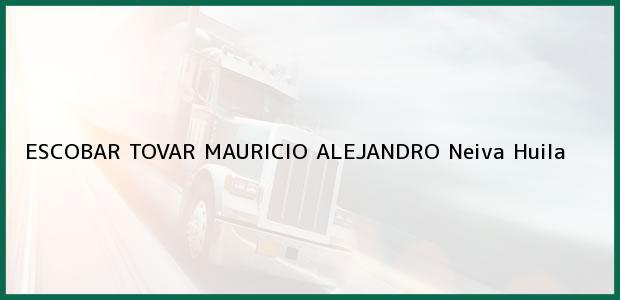Teléfono, Dirección y otros datos de contacto para ESCOBAR TOVAR MAURICIO ALEJANDRO, Neiva, Huila, Colombia