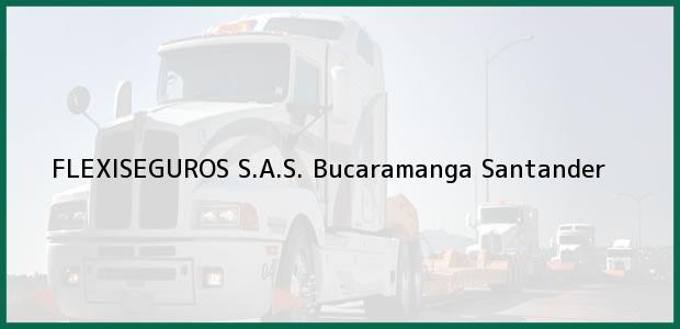 Teléfono, Dirección y otros datos de contacto para FLEXISEGUROS S.A.S., Bucaramanga, Santander, Colombia