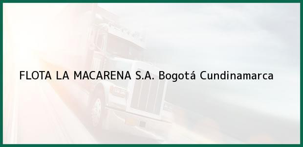 Teléfono, Dirección y otros datos de contacto para FLOTA LA MACARENA S.A., Bogotá, Cundinamarca, Colombia
