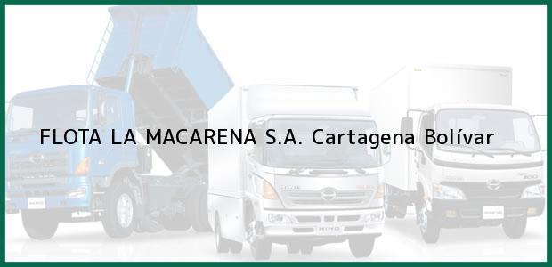 Teléfono, Dirección y otros datos de contacto para FLOTA LA MACARENA S.A., Cartagena, Bolívar, Colombia