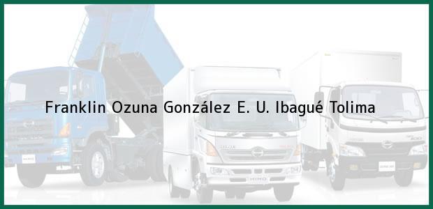 Teléfono, Dirección y otros datos de contacto para Franklin Ozuna González E. U., Ibagué, Tolima, Colombia