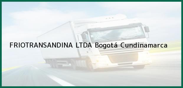 Teléfono, Dirección y otros datos de contacto para FRIOTRANSANDINA LTDA, Bogotá, Cundinamarca, Colombia