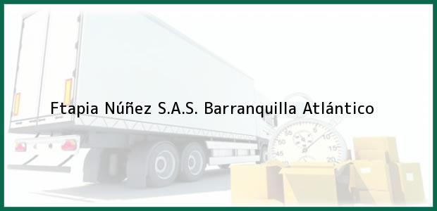 Teléfono, Dirección y otros datos de contacto para Ftapia Núñez S.A.S., Barranquilla, Atlántico, Colombia