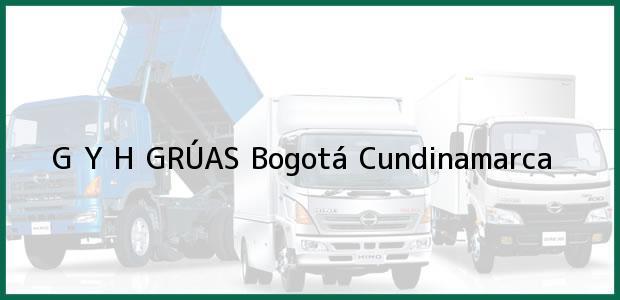 Teléfono, Dirección y otros datos de contacto para G Y H GRÚAS, Bogotá, Cundinamarca, Colombia