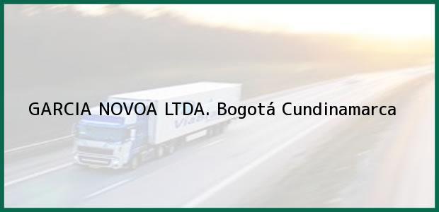 Teléfono, Dirección y otros datos de contacto para GARCIA NOVOA LTDA., Bogotá, Cundinamarca, Colombia
