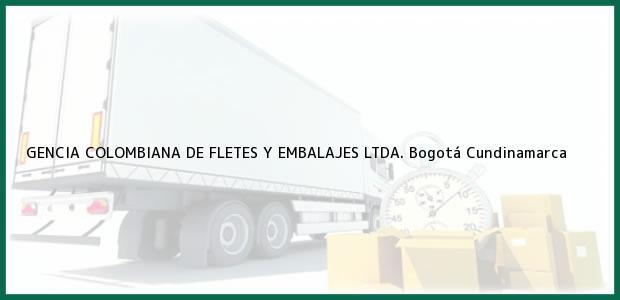 Teléfono, Dirección y otros datos de contacto para GENCIA COLOMBIANA DE FLETES Y EMBALAJES LTDA., Bogotá, Cundinamarca, Colombia