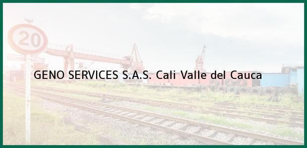 Teléfono, Dirección y otros datos de contacto para GENO SERVICES S.A.S., Cali, Valle del Cauca, Colombia