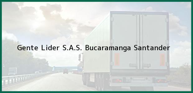 Teléfono, Dirección y otros datos de contacto para GENTE LIDER S.A.S., Bucaramanga, Santander, Colombia