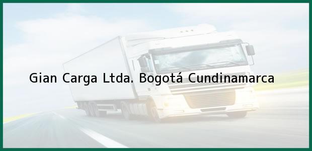 Teléfono, Dirección y otros datos de contacto para Gian Carga Ltda., Bogotá, Cundinamarca, Colombia