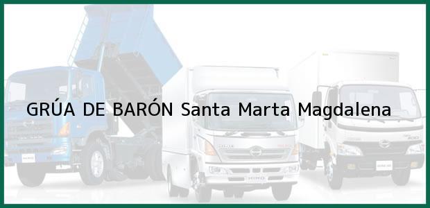 Teléfono, Dirección y otros datos de contacto para GRÚA DE BARÓN, Santa Marta, Magdalena, Colombia