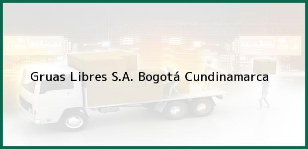 Teléfono, Dirección y otros datos de contacto para Gruas Libres S.A., Bogotá, Cundinamarca, Colombia