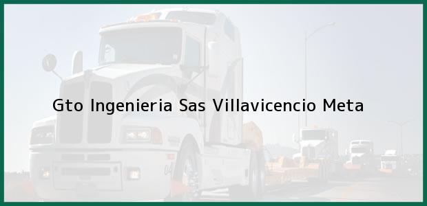 Teléfono, Dirección y otros datos de contacto para Gto Ingenieria Sas, Villavicencio, Meta, Colombia