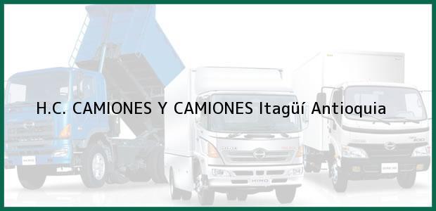 Teléfono, Dirección y otros datos de contacto para H.C. CAMIONES Y CAMIONES, Itagüí, Antioquia, Colombia
