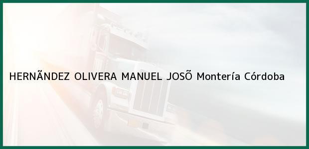 Teléfono, Dirección y otros datos de contacto para HERNÃNDEZ OLIVERA MANUEL JOSÕ, Montería, Córdoba, Colombia