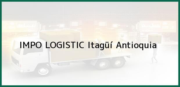 Teléfono, Dirección y otros datos de contacto para IMPO LOGISTIC, Itagüí, Antioquia, Colombia