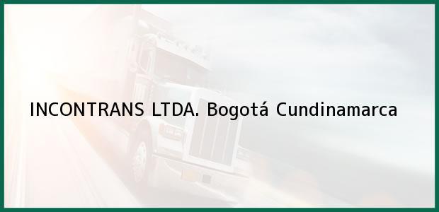 Teléfono, Dirección y otros datos de contacto para INCONTRANS LTDA., Bogotá, Cundinamarca, Colombia
