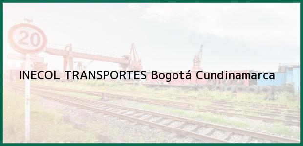Teléfono, Dirección y otros datos de contacto para INECOL TRANSPORTES, Bogotá, Cundinamarca, Colombia