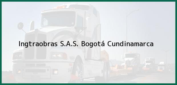 Teléfono, Dirección y otros datos de contacto para Ingtraobras S.A.S., Bogotá, Cundinamarca, Colombia