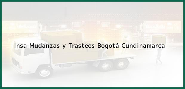 Teléfono, Dirección y otros datos de contacto para Insa Mudanzas y Trasteos, Bogotá, Cundinamarca, Colombia