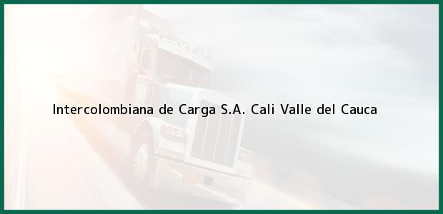 Teléfono, Dirección y otros datos de contacto para Intercolombiana de Carga S.A., Cali, Valle del Cauca, Colombia