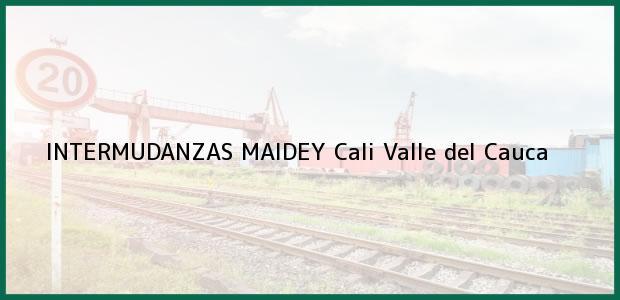 Teléfono, Dirección y otros datos de contacto para INTERMUDANZAS MAIDEY, Cali, Valle del Cauca, Colombia