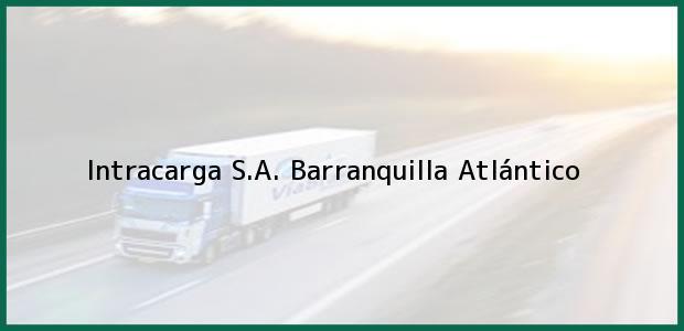 Teléfono, Dirección y otros datos de contacto para Intracarga S.A., Barranquilla, Atlántico, Colombia