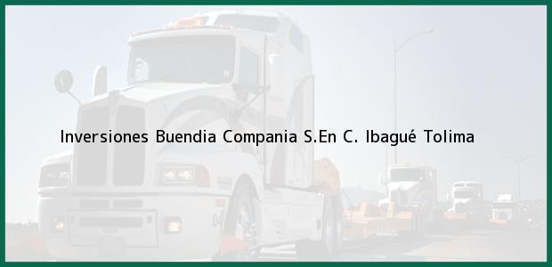 Teléfono, Dirección y otros datos de contacto para Inversiones Buendia Compania S.En C., Ibagué, Tolima, Colombia