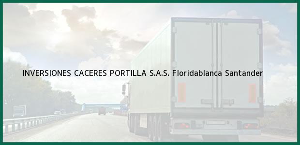 Teléfono, Dirección y otros datos de contacto para INVERSIONES CACERES PORTILLA S.A.S., Floridablanca, Santander, Colombia