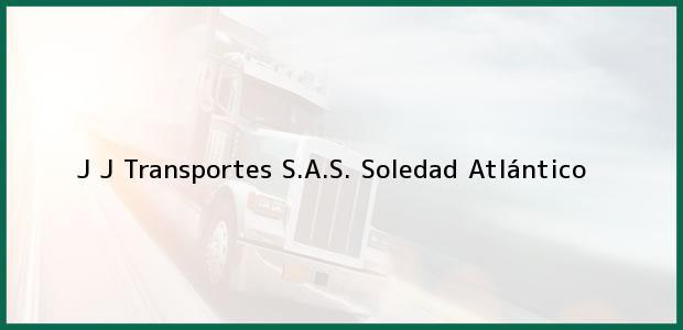 Teléfono, Dirección y otros datos de contacto para J J Transportes S.A.S., Soledad, Atlántico, Colombia