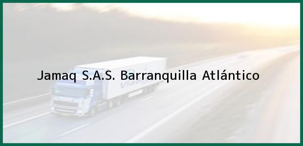 Teléfono, Dirección y otros datos de contacto para Jamaq S.A.S., Barranquilla, Atlántico, Colombia