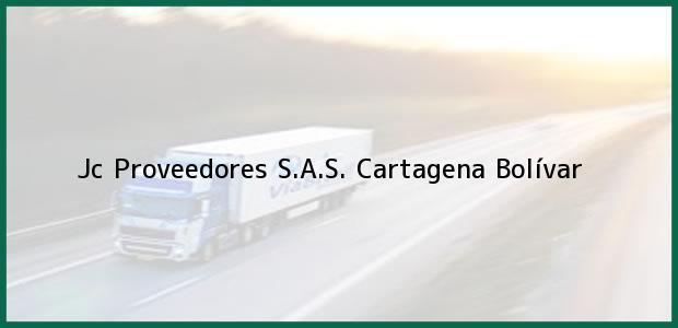 Teléfono, Dirección y otros datos de contacto para Jc Proveedores S.A.S., Cartagena, Bolívar, Colombia