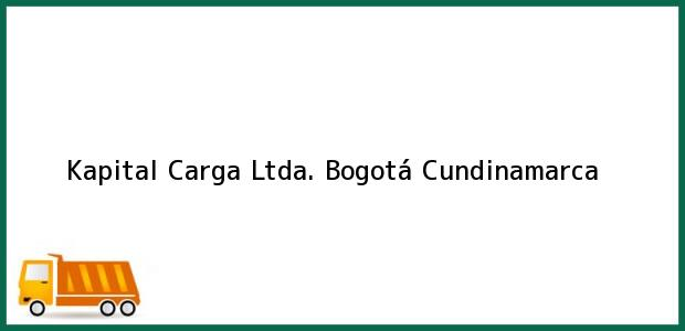 Teléfono, Dirección y otros datos de contacto para Kapital Carga Ltda., Bogotá, Cundinamarca, Colombia