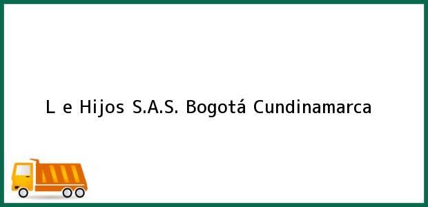 Teléfono, Dirección y otros datos de contacto para L e Hijos S.A.S., Bogotá, Cundinamarca, Colombia