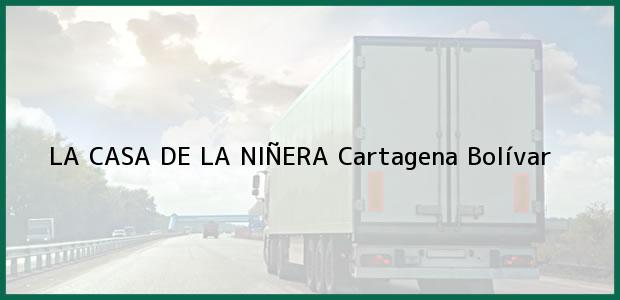 Teléfono, Dirección y otros datos de contacto para LA CASA DE LA NIÑERA, Cartagena, Bolívar, Colombia