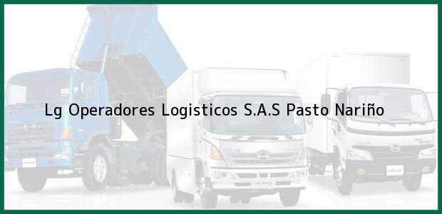 Teléfono, Dirección y otros datos de contacto para Lg Operadores Logisticos S.A.S, Pasto, Nariño, Colombia