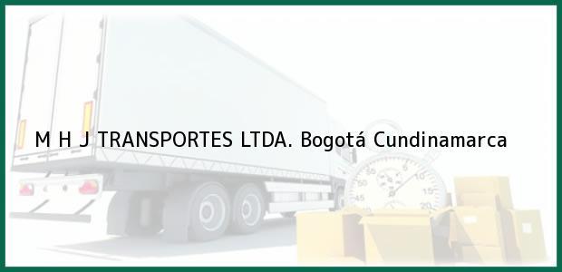 Teléfono, Dirección y otros datos de contacto para M H J TRANSPORTES LTDA., Bogotá, Cundinamarca, Colombia