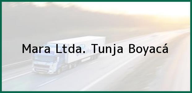 Teléfono, Dirección y otros datos de contacto para Mara Ltda., Tunja, Boyacá, Colombia