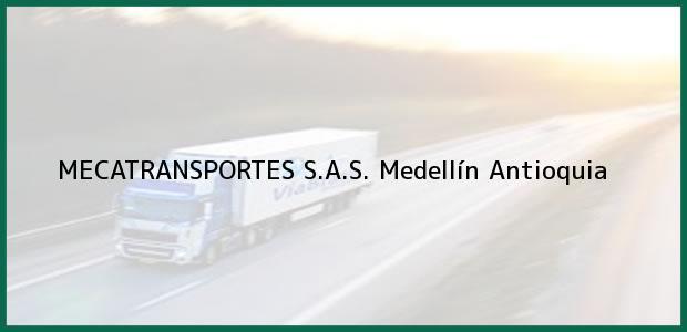 Teléfono, Dirección y otros datos de contacto para MECATRANSPORTES S.A.S., Medellín, Antioquia, Colombia