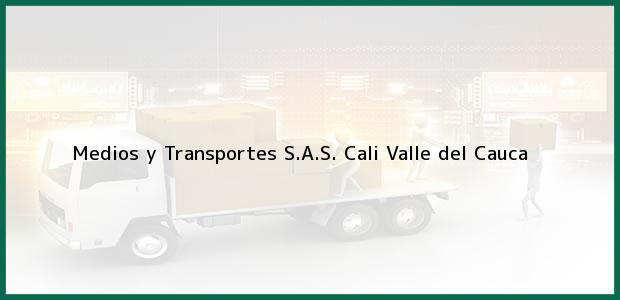Teléfono, Dirección y otros datos de contacto para Medios y Transportes S.A.S., Cali, Valle del Cauca, Colombia