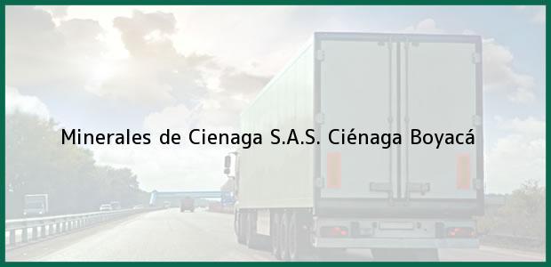 Teléfono, Dirección y otros datos de contacto para Minerales de Cienaga S.A.S., Ciénaga, Boyacá, Colombia