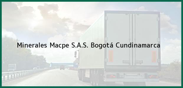 Teléfono, Dirección y otros datos de contacto para Minerales Macpe S.A.S., Bogotá, Cundinamarca, Colombia