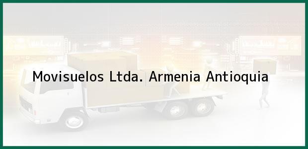 Teléfono, Dirección y otros datos de contacto para Movisuelos Ltda., Armenia, Antioquia, Colombia
