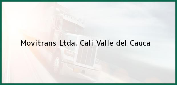 Teléfono, Dirección y otros datos de contacto para Movitrans Ltda., Cali, Valle del Cauca, Colombia