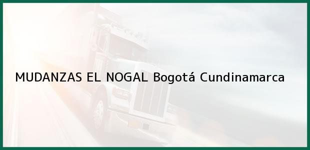 Teléfono, Dirección y otros datos de contacto para MUDANZAS EL NOGAL, Bogotá, Cundinamarca, Colombia