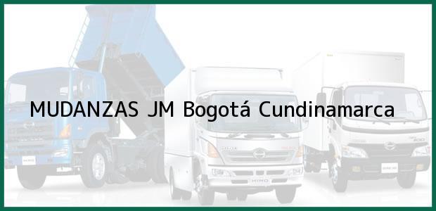 Teléfono, Dirección y otros datos de contacto para MUDANZAS JM, Bogotá, Cundinamarca, Colombia